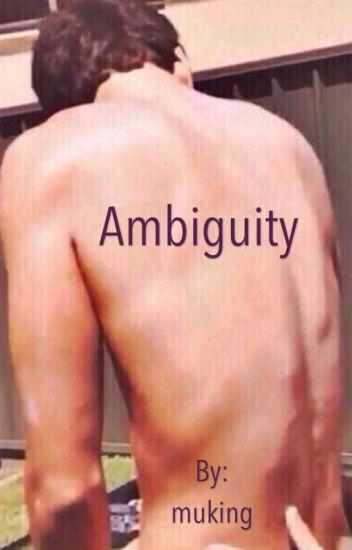 Ambiguity [ot4]
