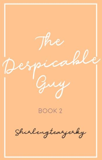 The Despicable Guy Book 2