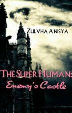 The Super Human: Enemy's Castle by kkambear