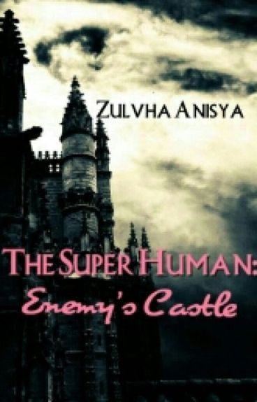 The Super Human: Enemy's Castle