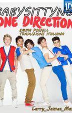 Babysitting One Direction (Traduzione Italiana) ~Sospesa~ by larry_james_malik