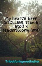 My heart's been STOLLEN( Travis stoll x reader)(complete) by Nyieist