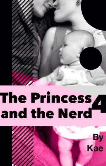 The Princess and the Nerd 4