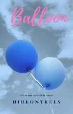 Balloon [one shot] by Tat4ng