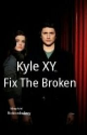 Kyle XY fix the broken by fictionbakery