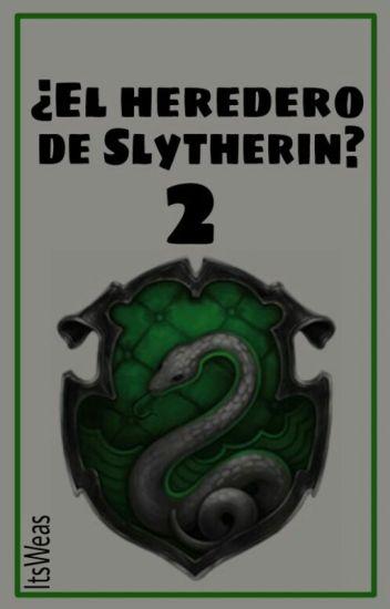 ¿El heredero de Slytherin? [2]