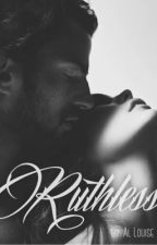 Ruthless by YouCanCallMeAl
