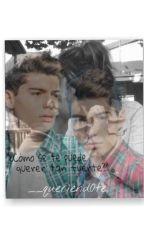 """""""¿Cómo se te puede querer tan fuerte?"""" by __queriend0te"""