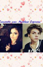 Rencontre avec Matthew Espinosa by gwendolinetomlinson