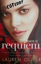 Requiem: (continuación) by CGTeddy