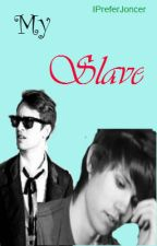 My Slave -Ryden AU- by Room708