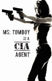 Ms. Tomboy is a CIA Agent by Louie24eL