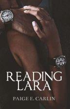 Reading Lara (#3) by _ChunkyMonkey_