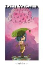 Tatlı Yağmur by beril-chan