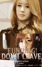 [LONGFIC] Jung à ! Đừng bao giờ rời xa tớ ! by kyj2410