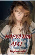 MAFYANIN AŞKI by tugbanur60