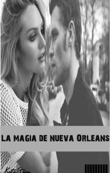 La magia de Nueva Orleans (Klaus y tu)