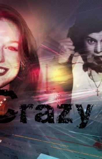 Crazy ||H.S.||