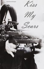 Kiss My Scars [Daryl Dixon] by CourageofStars