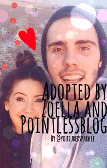 Adopted By Zoella and PointlessBlog