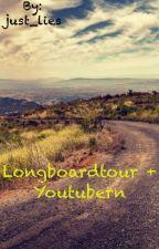 Longboardtour mit dem Youtuberhaus by just_lies