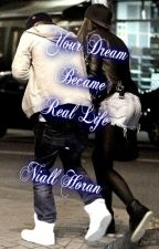 Your dream became real life. (N.H) Dutch by OmwToMyDestiny