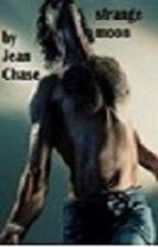 STRANGE MOON (Werewolf Romance) by jeanchase