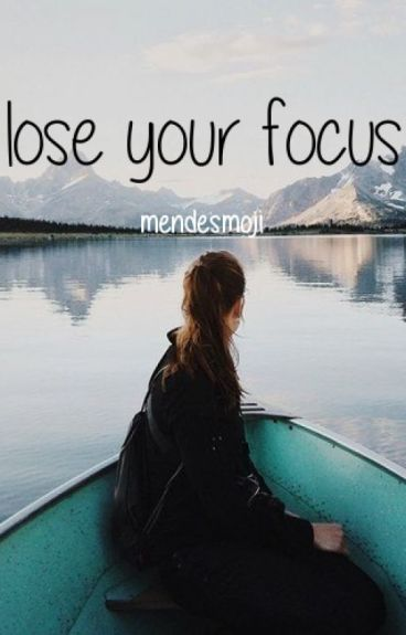 lose your focus // shawn mendes