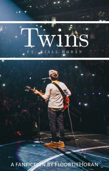 Twins Ft. Niall Horan✔