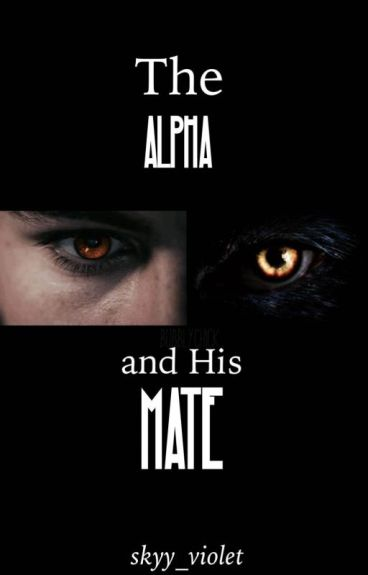 The Alpha and His Mate (BoyxBoy)