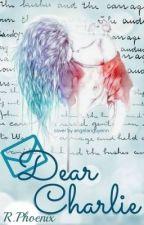 Dear Charlie... by R-Phoenix
