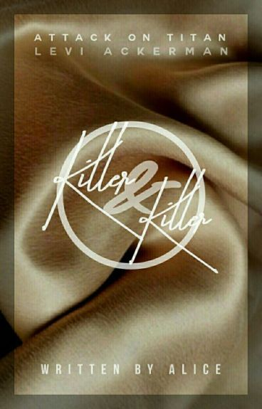 Killer & Killer » Levi x Reader