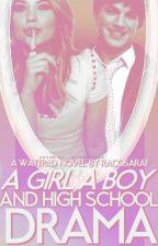 A Girl, a Boy, and high school drama by RacoSaraF
