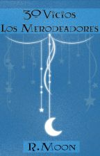30 vicios de los Merodeadores [Fanfic] by rominitap_moon