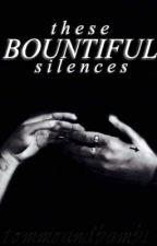 These Bountiful Silences ➸ larry by kinkshownu