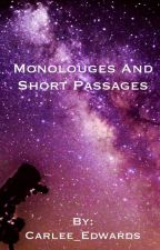 Monologues and Short Passages by Carlee_Edwards
