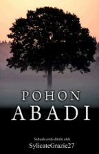 Pohon Abadi [Discontinued] by SylicateGrazie27