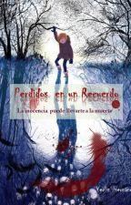 Perdidos en un Recuerdo by YerlisHernadez