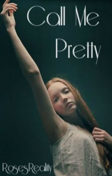 Call Me Pretty