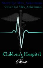 Children's Hospital of Sina (LevixReader AU) by Mrs_Averyanov