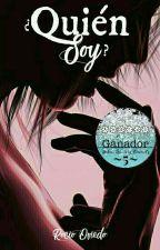 ¿Quien Soy? by Novelas13