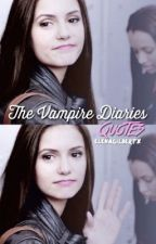 The Vampire Diaries Quotes by tvdbadass