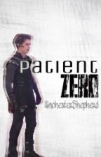 Patient Zero (Chase Davenport) #FanfictionAwards2016 by WinchesterShepherd