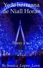 La hermana de Niall Horan H.S by SRITA_STYLES