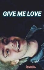 Give Me Love (Muke) [Traducción] by legendarymxke