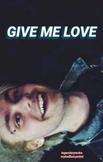 Give Me Love (Muke) [Traducción]
