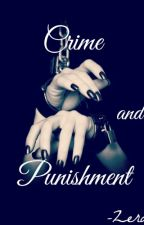 Crime and Punishment by Zerael
