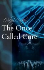 The Once Called Cure by HJC_1130