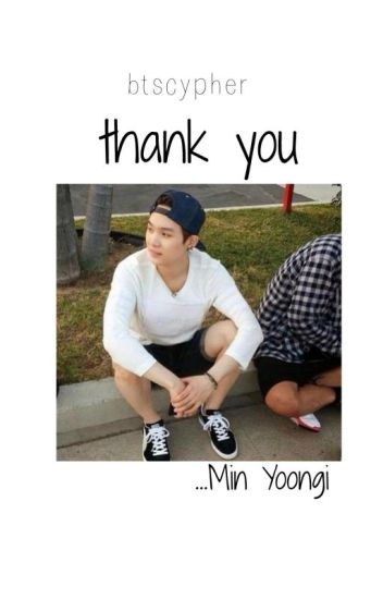 Thank you «Yoongi BTS»