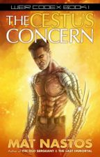 The Cestus Concern: Weir Codex Book 1 by MatNastos